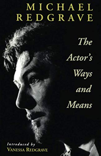 9780878300594: The Actor's Ways and Means (Theatre Arts Book)
