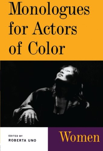 Monologues for Actors of Color: Women (Theatre: Roberta Uno