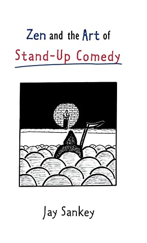 9780878300730: Zen and the Art of Stand-Up Comedy (Theatre Arts (Routledge Hardcover))