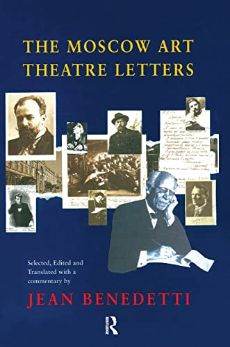 The Moscow Art Theatre Letters: Jean Benedetti
