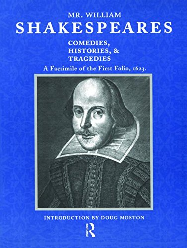 Mr. William Shakespeares Comedies, Histories and Tragedies: William Shakespeare