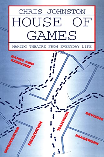9780878300891: House of Games: Making Theatre From Everyday Life