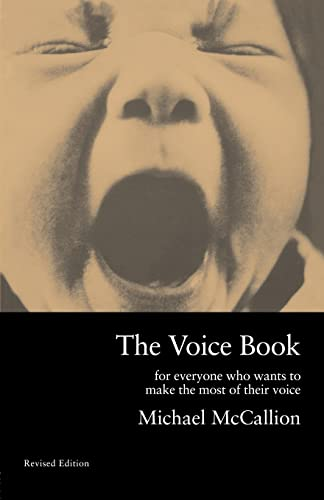 9780878300921: The Voice Book: Revised Edition: For Everyone Who Wants to Make the Most of Their Voice