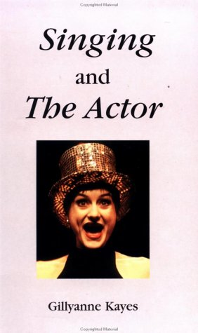 9780878301065: Singing and the Actor