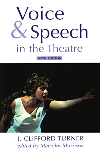 9780878301126: Voice and Speech in the Theatre (Theatre Arts)