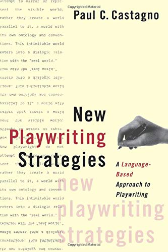 9780878301362: New Playwriting Strategies (A Theatre Arts Book)