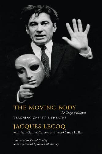 9780878301409: The Moving Body: Teaching Creative Theatre