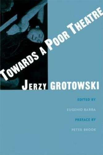 9780878301553: Towards a Poor Theatre (Theatre Arts (Routledge Paperback))