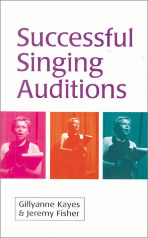 9780878301638: Successful Singing Auditions: Improvisation and the Theatre