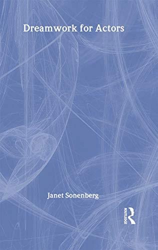 9780878301652: Dreamwork for Actors (Theatre Arts Book)