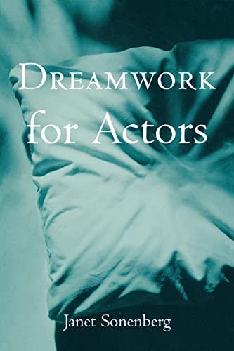 9780878301669: Dreamwork for Actors (Theatre Arts Book)