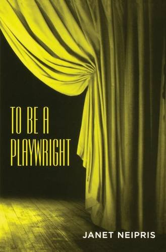 9780878301874: To Be a Playwright