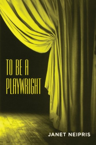 9780878301881: To Be a Playwright