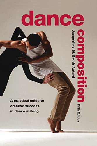 9780878301973: Dance Composition: A Practical Guide to Creative Success in Dance Making