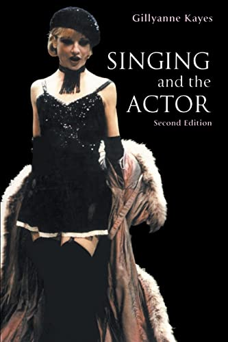 9780878301980: Singing and the Actor (Theatre Arts Book)
