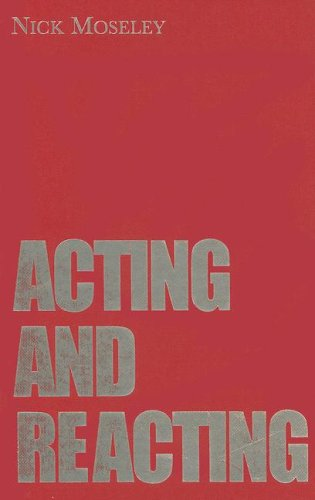 9780878302055: Acting and Reacting: Tools for the Modern Actor (Theatre Arts Book)