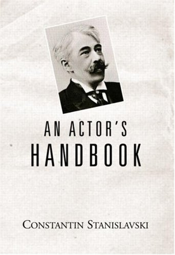 9780878305094: An Actor's Handbook: An Alphabetical Arrangement of Concise Statements on Aspects of Acting