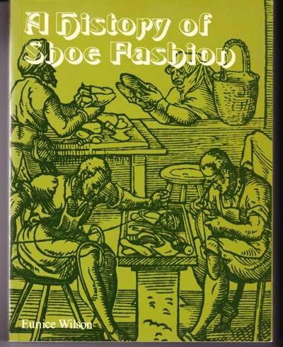 A History of Shoe Fashions: Wilson, Eunice
