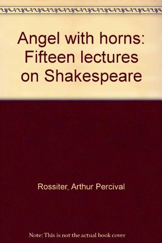 9780878305490: Angel with horns: Fifteen lectures on Shakespeare