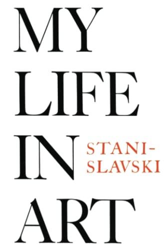 My Life In Art.: Stanislavski, Constantin.
