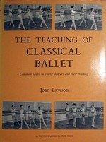 9780878305834: Teaching of Classical Ballet