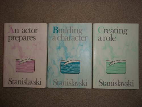 9780878309801: Stanislavski: An Actor Prepares ; Building a Character ; Creating a Role