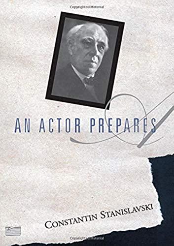 9780878309832: An Actor Prepares