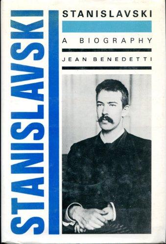 Stanislavski. A Biography: Benedetti, Jean