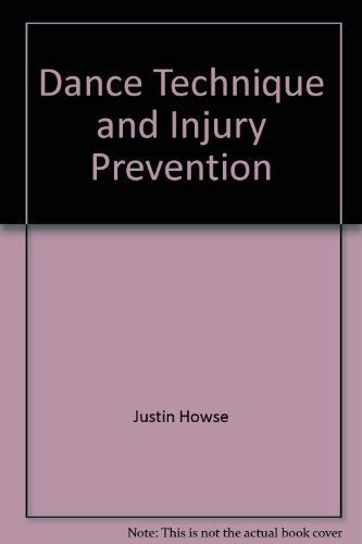 9780878309856: Dance technique and injury prevention