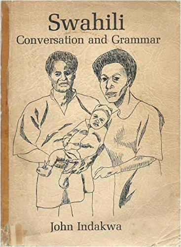 9780878310326: Swahili; conversation and grammar