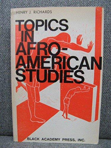 Topics in Afro-American studies: Richards, Henry