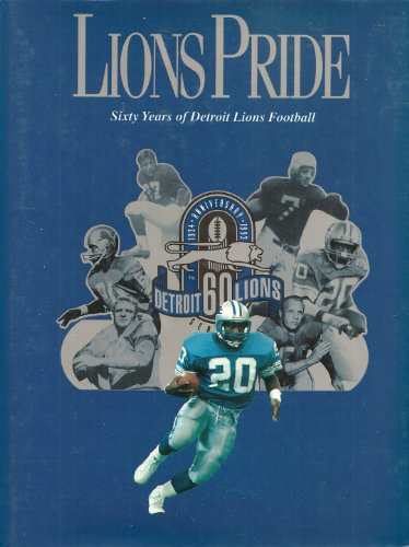 Lions pride 60 years of Detroit Lions football.: Klonke, Chuck.