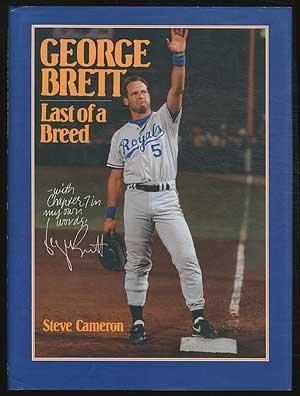 George Brett: Last of a Breed --: Cameron, Steve