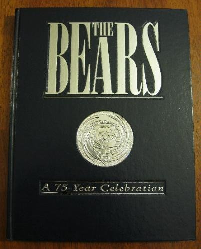9780878330836: The Bears: A 75-Year Celebration [Limited Edition]