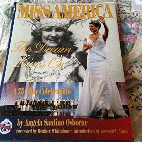 Miss America: The Dream Lives on: Osborne, Angela