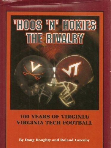 9780878331178: Hoos 'N' Hokies, the Rivalry: 100 Years of Virginia Tech-Virginia Football