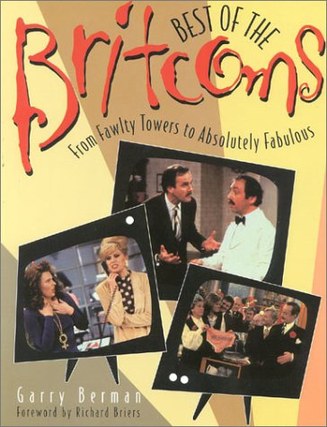 Best of the Britcoms : From Fawlty: Berman, Garry