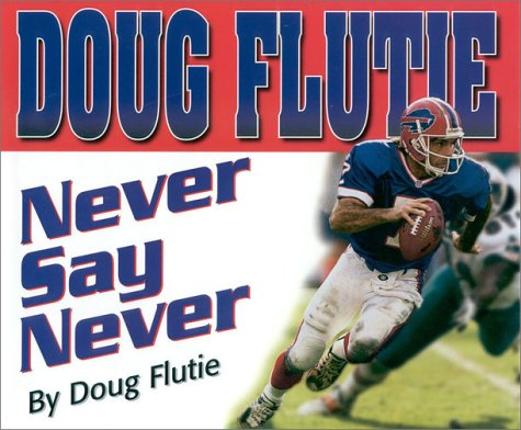 Never Say Never (Positively for Kids): Flutie, Doug
