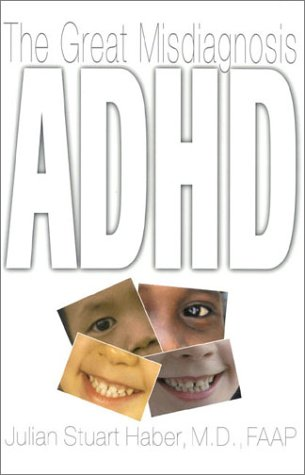 9780878331819: ADHD: The Great Misdiagnosis