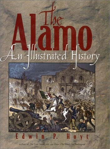 9780878332045: The Alamo: An Illustrated History