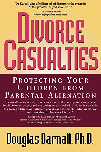 9780878332083: Divorce Casualties: Protecting Your Children From Parental Alienation