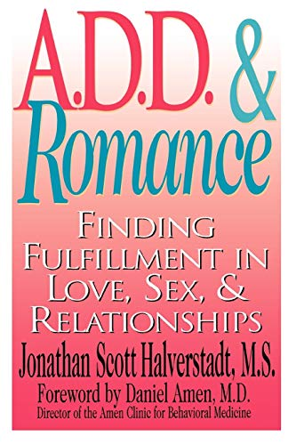 9780878332090: A.D.D. & Romance: Finding Fulfillment in Love, Sex, & Relationships