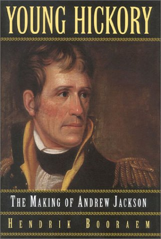 9780878332632: Young Hickory: The Making of Andrew Jackson