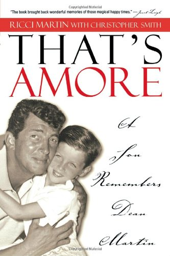 9780878332724: That's Amore: A Son Remembers Dean Martin