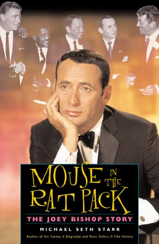 9780878332779: Mouse in the Rat Pack: The Joey Bishop Story