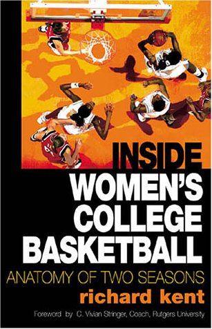 9780878332786: Inside Women's College Basketball: Anatomy of Two Seasons