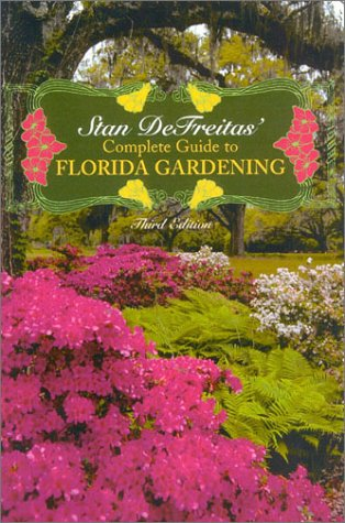 9780878332861: Complete Guide to Florida Gardening