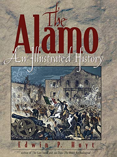 9780878332885: The Alamo: An Illustrated History