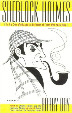 9780878332977: Sherlock Holmes: In His Own Words and in the Words of Those Who Knew Him