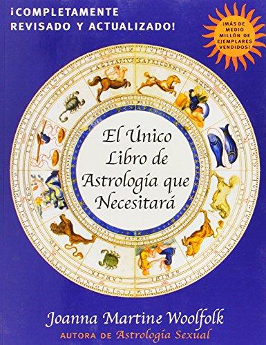 9780878333011: El Unico Libro de Astrologia Que Necesitara (Spanish Edition)